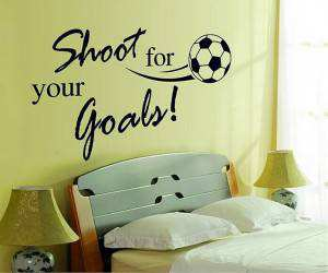 Shoot for your goals football wall stickers